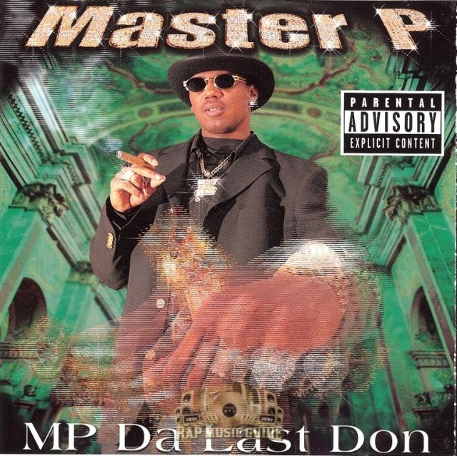 Master P - MP Da Last Don