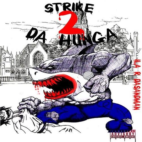 Ila_R_DaSandMan_Strike_2_Dahunga-front-large