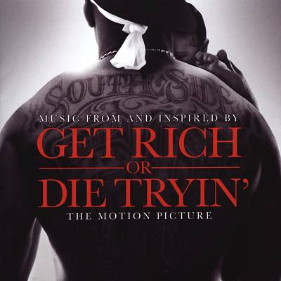 50 Cent-Get Rich or Die Trying Soundtrack ReviewGet Rich Or Die Tryin Soundtrack
