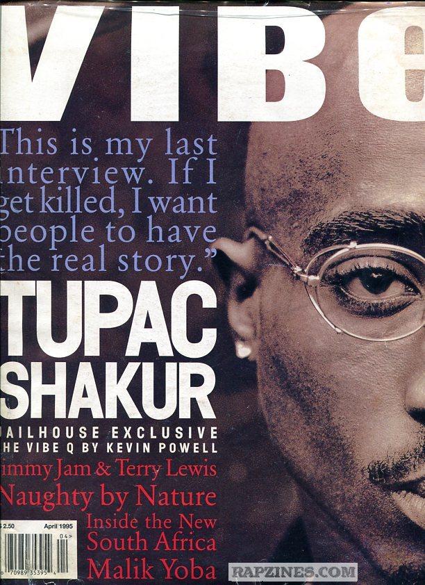 Tupac Vibe Magazine April 1995(unedited) | Da Shelter