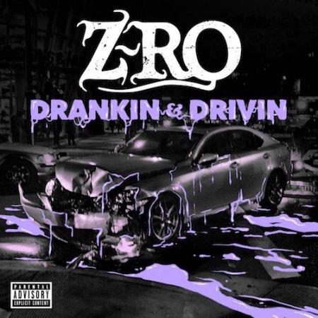 1468509801_z-ro-drankin-drivin