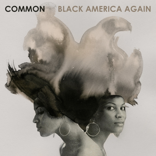 common-black-america-again-track-list